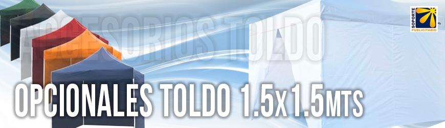 OPCIONALES PARA TOLDO 1.5X1.5 MTS