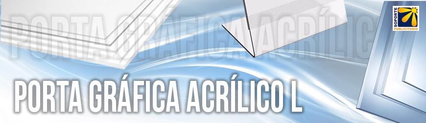 PORTA GRÁFICAS ACRILICO L