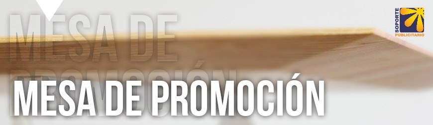 MESAS DE PROMOCIÓN